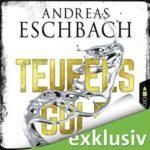 Andreas Eschbach - Teufelsgold