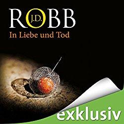 Hörbuch: J. D. Robb - In Liebe und Tod
