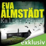 Eva Almstädt - Kalter Grund