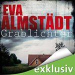 Eva Almstädt - Grablichter (Pia Korittki 4)