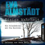 Hörbuch: Eva Almstädt - Eisige Wahrheit
