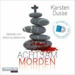 Hörbuch: Kasten Dusse - Achtsam morden
